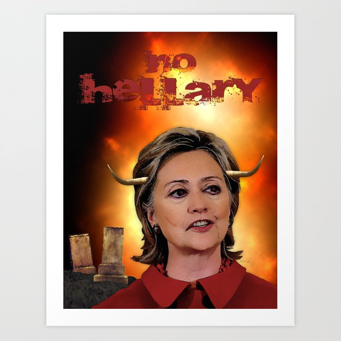 No Hellary Clinton Art Print