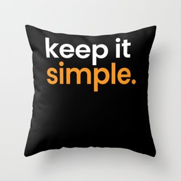 Keep Is Simple Minimalism Throw Pillow
