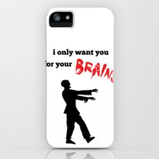Zombies Want Your Brains Slim Case iPhone (5, 5s)