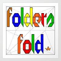 Folders Fold Art Print