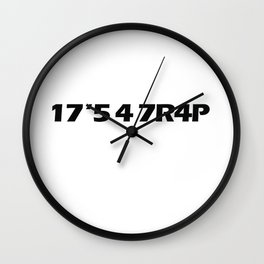 17'5 4 7R4P T-SHIRT Wall Clock