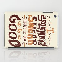 risa rodil iPad Cases featuring I am up to no good by Risa Rodil