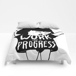 Work in Progress Comforters