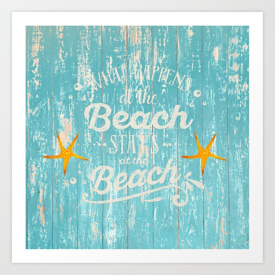 Happy Beach Life- Saying on aqua wood on #Society6 Art Print