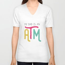 Daddy ATM Hilarious Unisex V-Neck