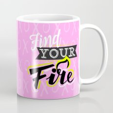 Find your fire Coffee Mug