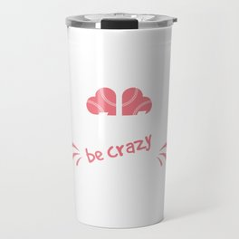 Pitches be Crazy T-shirt Softball lover this is the t-shirt for you! Travel Mug