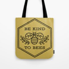 Be Kind To Bees Tote Bag