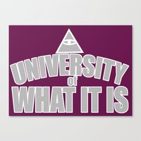 wtnv Canvas Prints featuring The University of What It Is by mystmoon