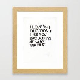 Just Friends Framed Art Print