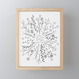 I want to see what happens if I don't give up - Black Framed Mini Art Print