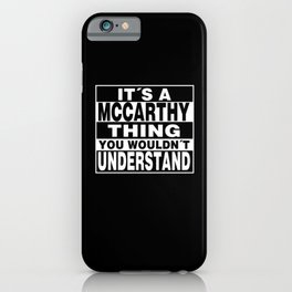 MCCARTHY Surname Personalized Gift iPhone Case