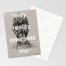 Only Reality Interests Me Stationery Cards