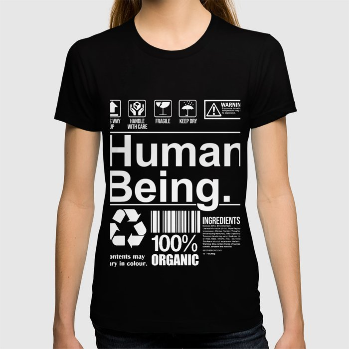 Funny human being gift T-shirt