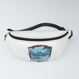 Still Playing With Airplanes Funny Pilot Pun Fanny Pack