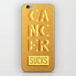 Cancer Sucks iPhone Skin