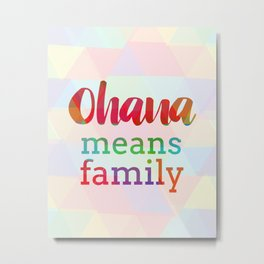 ohana means family rainbow Metal Print