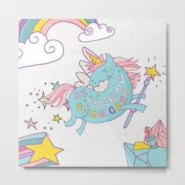 Be A Unicorn Metal Print