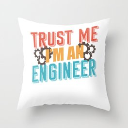 Engineer Technician Saying Throw Pillow