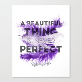 Feathers design, Purple feathers with lettering - A beautiful thing is never perfect, Tribal, Boho Canvas Print