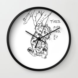 Tired. Just tired. Wall Clock
