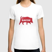bacon T-shirts featuring Bacon by Caleb Minear