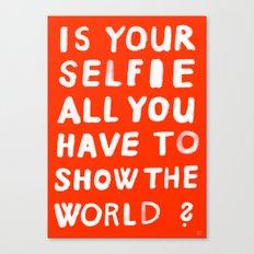 YOUR SELFIE Canvas Print
