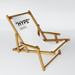 """HYPE"" Sling Chair"