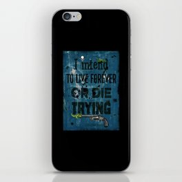 Die Trying iPhone Skin