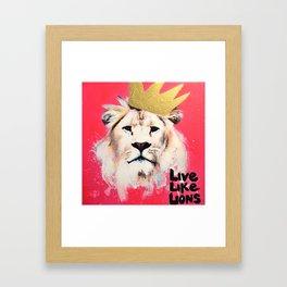 Live Like Lions (Pink) Framed Art Print