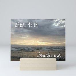 Breathe In / Breathe Out Mini Art Print