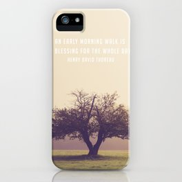 An early morning walk is a blessing for the whole day iPhone Case