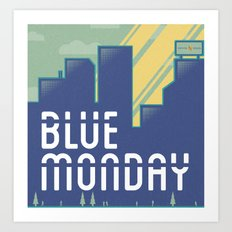 Blue Monday Art Print