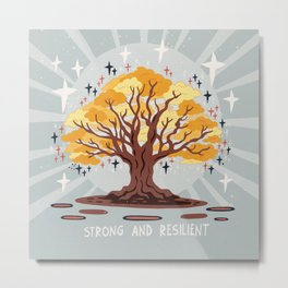 Strong and resilient Metal Print