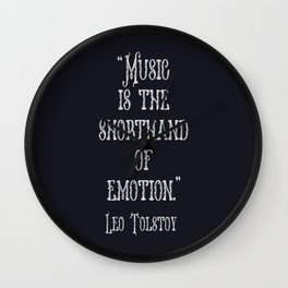 A beautiful music quote by Tolstoy Wall Clock