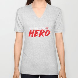 Single Moms put the Her in Hero Appreciation T-Shirt Unisex V-Neck