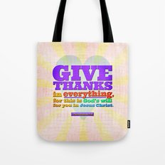 Give Thanks in Everything! Tote Bag