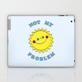 Not My Problem Laptop & iPad Skin