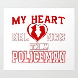 My heart belongs to a Policeman Art Print