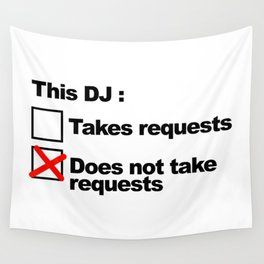 DJ Requests Rave Quote Wall Tapestry