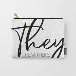 Pronouns They Them Theirs Carry-All Pouch