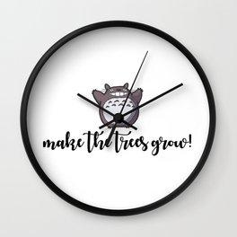 MAKE THE TREES GROW! Wall Clock