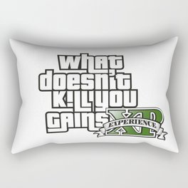 What Doesn't Kill You Gains XP Rectangular Pillow