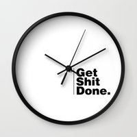 get shit done Wall Clocks featuring Get Shit Done - Inverse by DPain