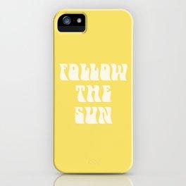 follow the sun - yellow iPhone Case