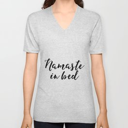 Funny Namaste In Bed Quote Funny Wall Art Printable Typography Print Bathroom Decor Quote Unisex V-Neck