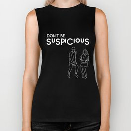 Don't Be Suspicious - White Biker Tank