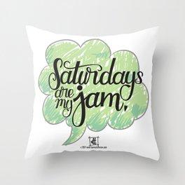 Saturdays Are My Jam Throw Pillow