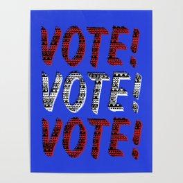 VOTE VOTE VOTE! Poster