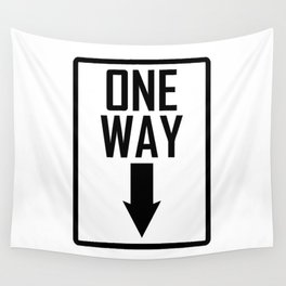 One way sign Wall Tapestry